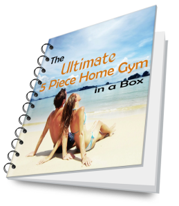 Ultimate 5 piece home gym in a box for successful weight loss