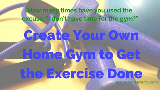 Create Your Own Home Gym to Get the Exercise Done