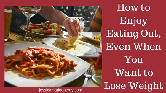 You can eat out and still lose weight
